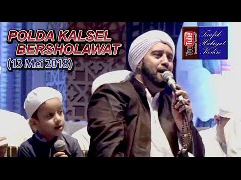 POLDA KALSEL Bersholawat Bersama Habib Syech 13 Mei 2018 (Terbaru)