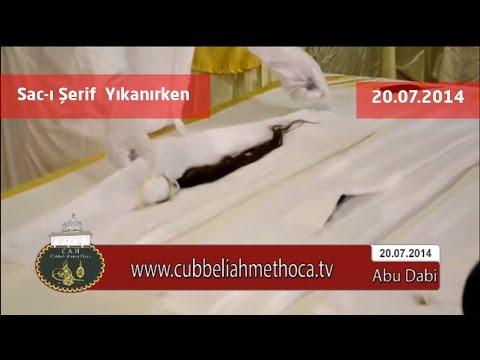 Cübbeli Ahmet Hoca - Abu Dabi 20.07.2014 Sac-ı Şerif  Yıkanırken
