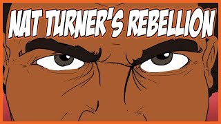 Nat Turner & The Rebellion That Shook the South