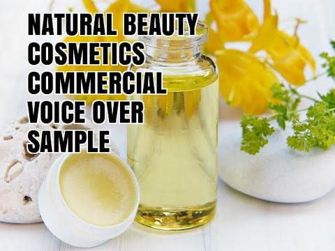 Natural Beauty Cosmetics Commercial Voice Over Sample