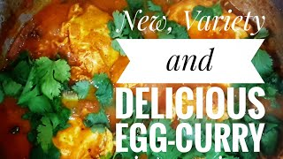 New and variety delicious egg curry-Tasty Tasty