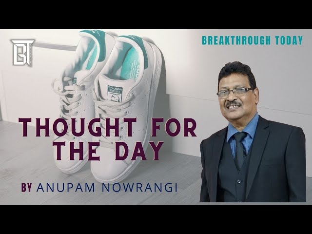 Thought for the day - Walking in Love - Anupam Nowrangi