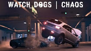 Watch_Dogs | Chaos