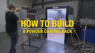 How to Build a Powder Coating Rack for The Eastwood Oven and Booth WITH PLANS! Eastwood
