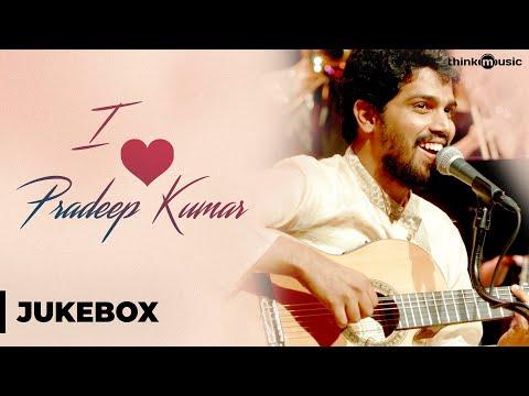 I Love Pradeep Kumar | Tamil | Audio Jukebox Mp3