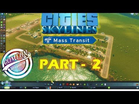 Cities: Skylines - A New Beginning Part - 2 |