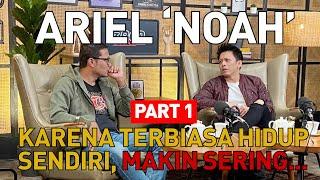 "ARIEL ""NOAH"" RELA DI DROP-OUT DARI KAMPUS DEMI BERMUSIK!  PART 1"