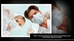 Emergency Dentists Corpus Christi TX – 1 (855) 411-0348 – Find A 24 Hour Dentist