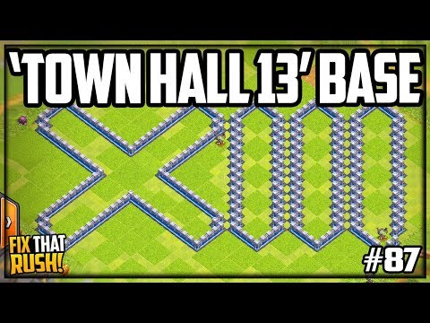 'Town Hall 13' Base READY! Clash Of Clans Fix That Rush Episode #87