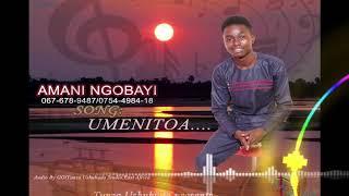 AMANI NGOBAYI  Song Umenitoa Prd by Tunza Ushuhuda Media mp3