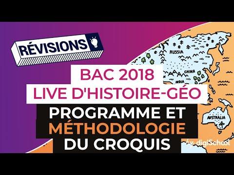Bac 2018 - Révisions LIVE d'Histoire Géo : Programme et méthodologie du croquis