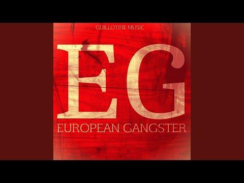 European Gangster (feat. Laltess, Oussama & Sky)