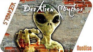 Der Alien-Mythos - STONER frank & frei #3