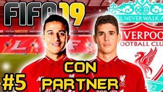 FIFA 19 LIVERPOOL FC Modo Carrera #5 | EL SPANISH LIVERPOOL | CON PARTNER