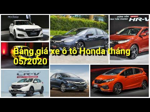 Bảng giá xe ô tô Honda tháng 05/2020. Cập nhật ✅ Bảng giá xe ô tô Honda 2020 mới nhất tại Việt Nam