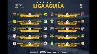 LIGA ÁGUILA 2018 - II  Jornada 10, Resultados y clasificación 