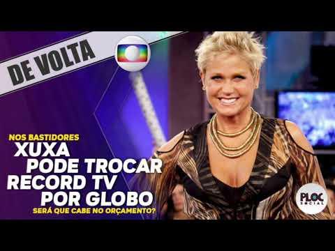XUXA VISITA GLOBO E PODE DEIXAR A RECORD TV