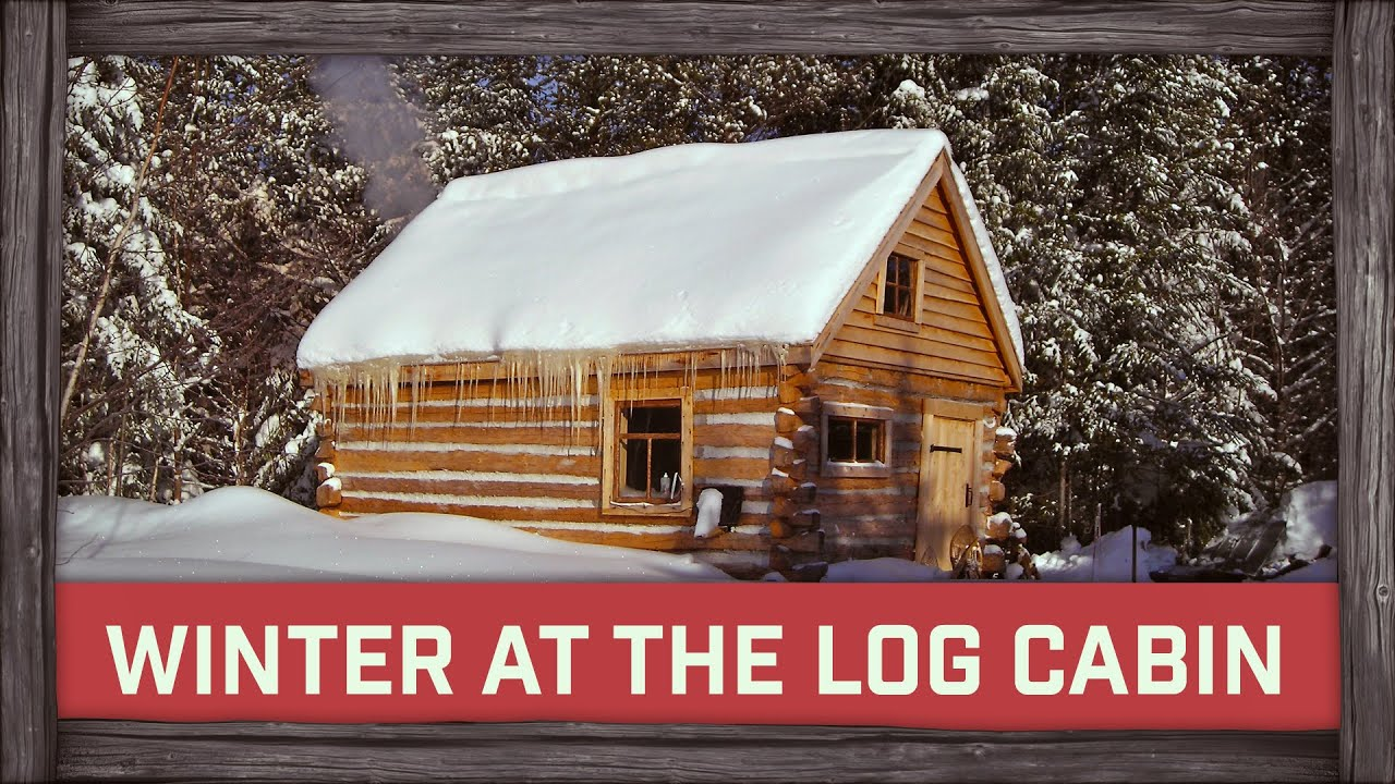winter afternoon at the log cabin youtube