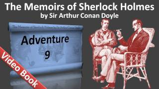 Adventure 09 - The Memoirs of Sherlock Holmes by Sir Arthur Conan Doyle