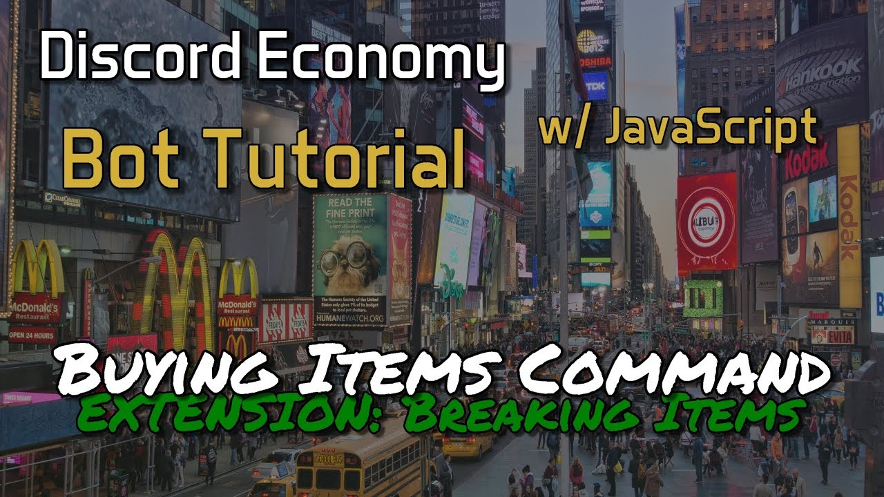 (OUTDATED) Discord Economy Bot Tutorial 2 0 - Breaking Items When Buying  [3 1]