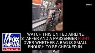 Watch: United Airlines staffer fights with passenger over baggage