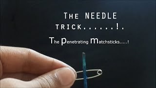 The needle trick.... revealed.!