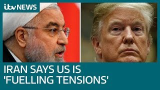 Iran accuses America of 'fuelling tensions' after US warns attack is possible | ITV News