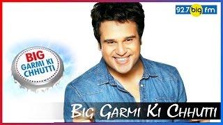 Big Garmi Ki Chhutti