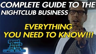 GTA ONLINE COMPLETE NIGHTCLUB BUSINESS GUIDE TUTORIAL WALKTHROUGH AND BREAKDOWN