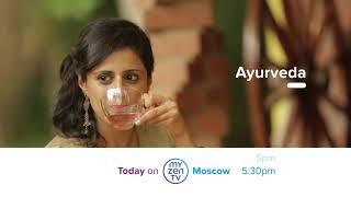 Ayurveda on Zen TV by My-HD