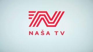 Počinje sa emitiranjem Naša TV