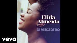 Elida Almeida - Di Mi Ku Di Bo (audio)