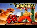 Karnov - Vicious Weeds - Part 8 Let's Play
