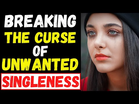 PRAYER TO BREAK THE CURSE OF SINGLENESS - MIRACLE PRAYER TO GET MARRIED