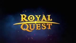 Easy =) Royal Quest