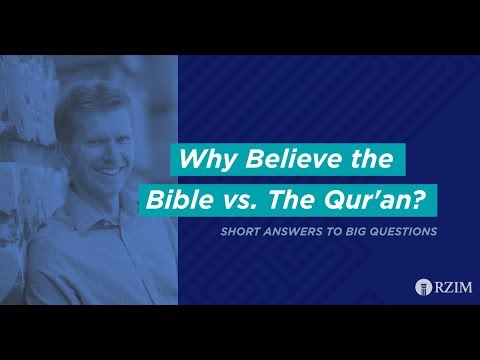 18. Why Believe The Bible Vs. The Qur'an?