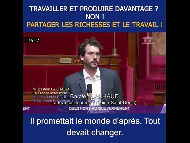 TRAVAILLER MOINS POUR TRAVAILLER TOUS - Bastien Lachaud