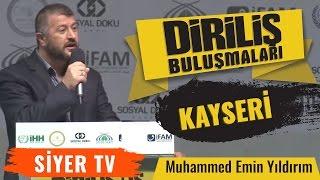 Muhammed Emin Yıldırım Diriliş Buluşmaları Kayseri Konuşması