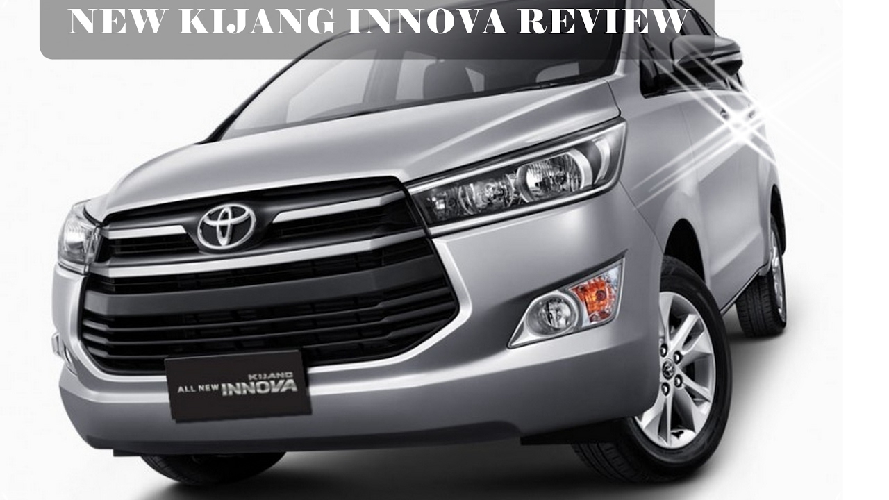 All New Kijang Innova G 2017 Interior Grand Avanza 2016 Toyota Review The Legend Has Reborn Youtube