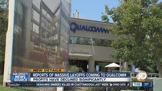 Reports of massive layoffs coming to Qualcomm