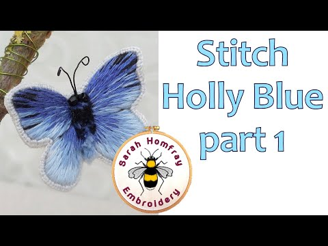 🦋How To Stitch A Silk Shaded Stumpwork Butterfly - Part 1🦋Hand Embroidery Tutorial