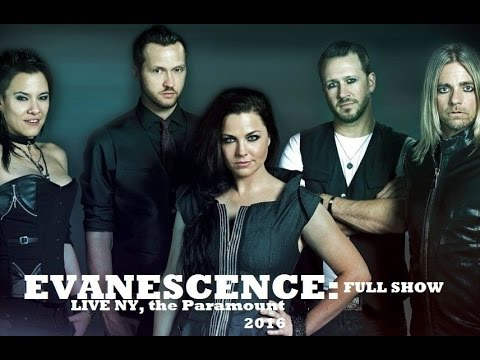 """Evanescence """"Last show for the Fall Tour 2016 in the Paramount"""""""
