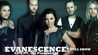 "Evanescence ""Last show for the Fall Tour 2016 in the Paramount"""