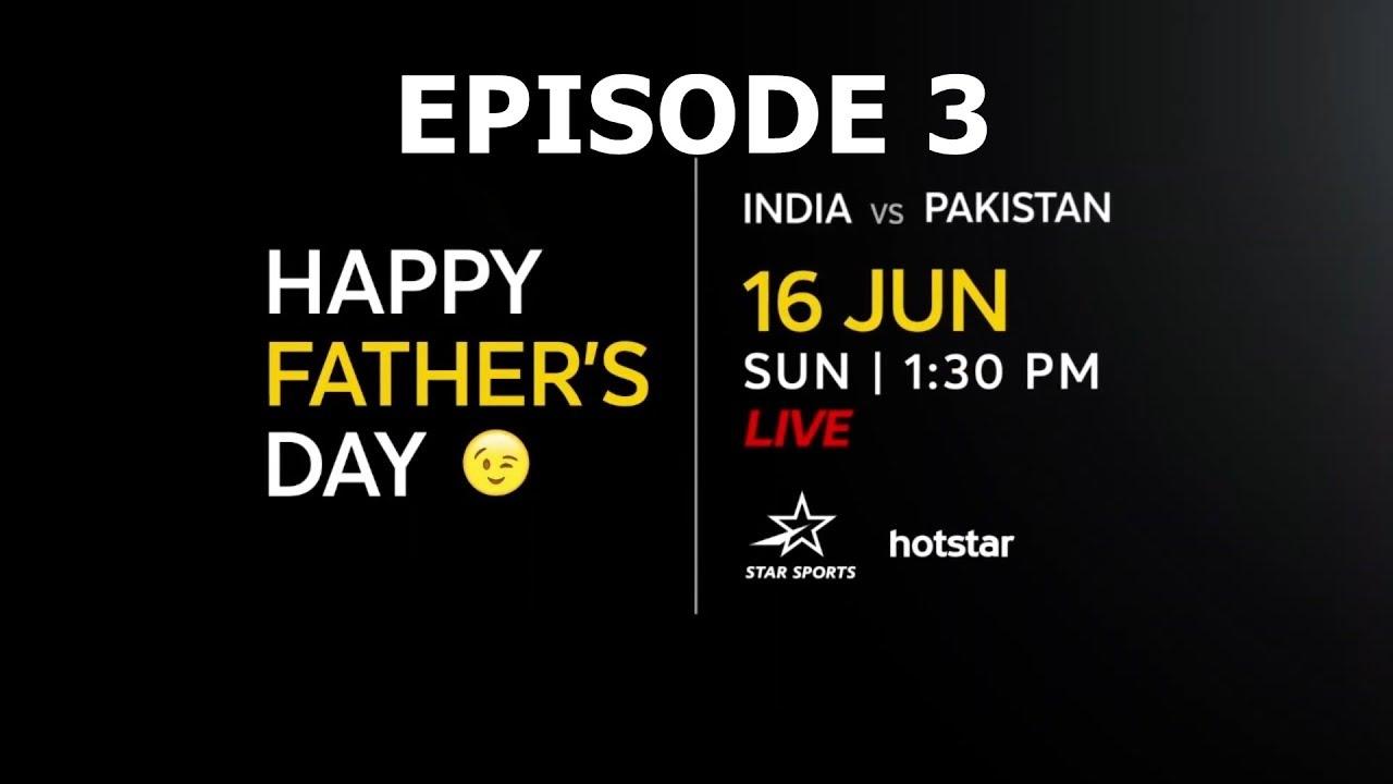   India vs Pakistan    ICC Cricket World Cup 2019   Episode 3  