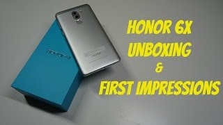 Honor 6X - Unboxing & First Impressions