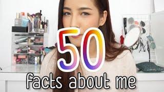 50 Facts about me มารู้จักกับตู่ให้มากขึ้นน้า | By Soundtiss