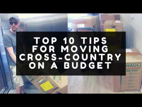 Top 10 Tips For Moving Cross-Country On A Budget