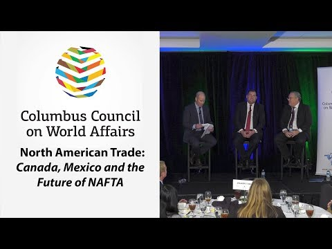 Columbus Council On World Affairs: North American Trade