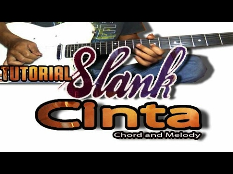 BELAJAR LAGU SLANK - CINTA ?    Guitar Lesson Chord And Melody