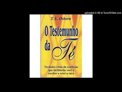 O Testemunho da Fé - T.L Osborn ( Audio-Livro ) Part-01